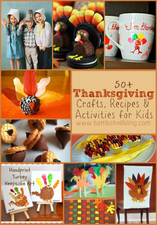 50+ Thanksgiving Crafts, Recipes, & Activities for Kids from Bombshell Bling