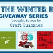 Beat the Winter Blues Giveaway Series on Craft Quickies 5