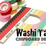 Washi Tape Chipboard Decor