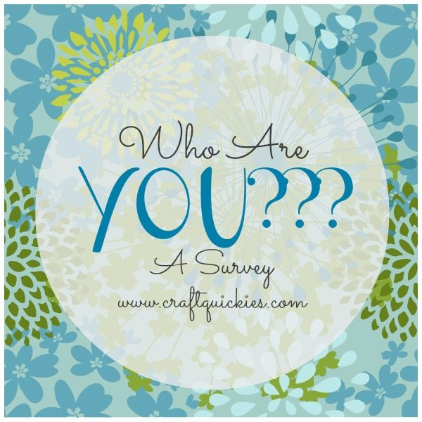 Who are YOU Survey from Craft QUickies