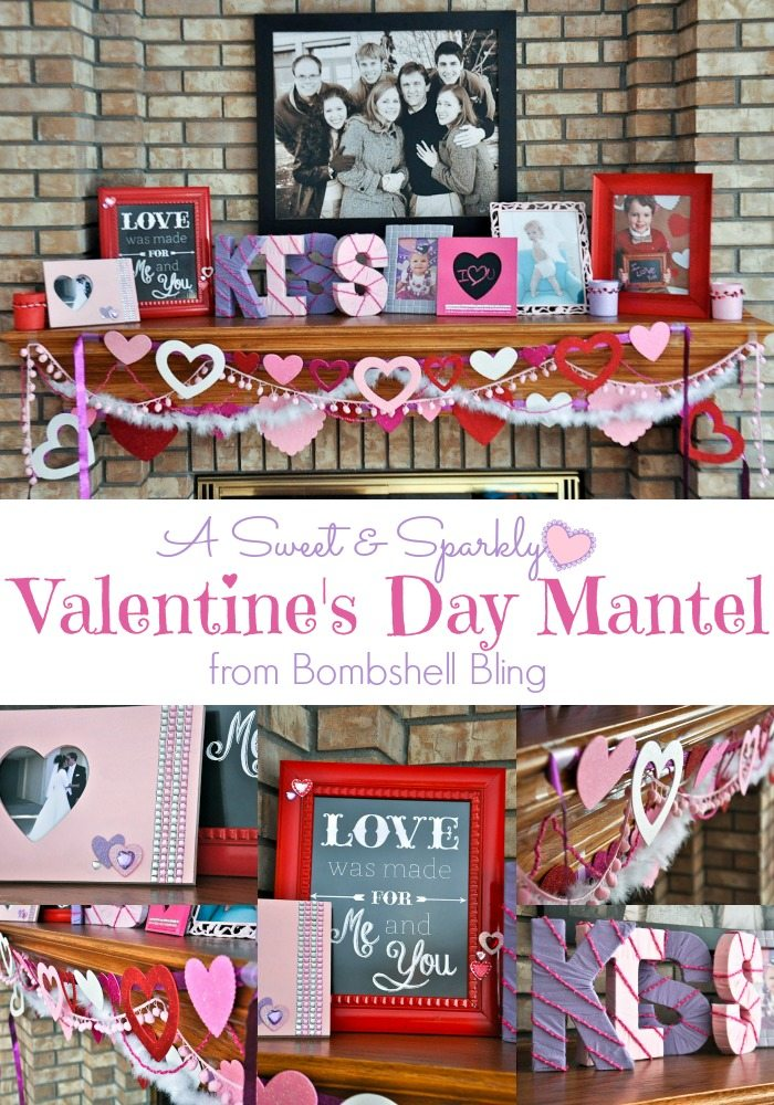 A Sweet & Sparkly Valentine's Day Mantel from Bombshell Bling