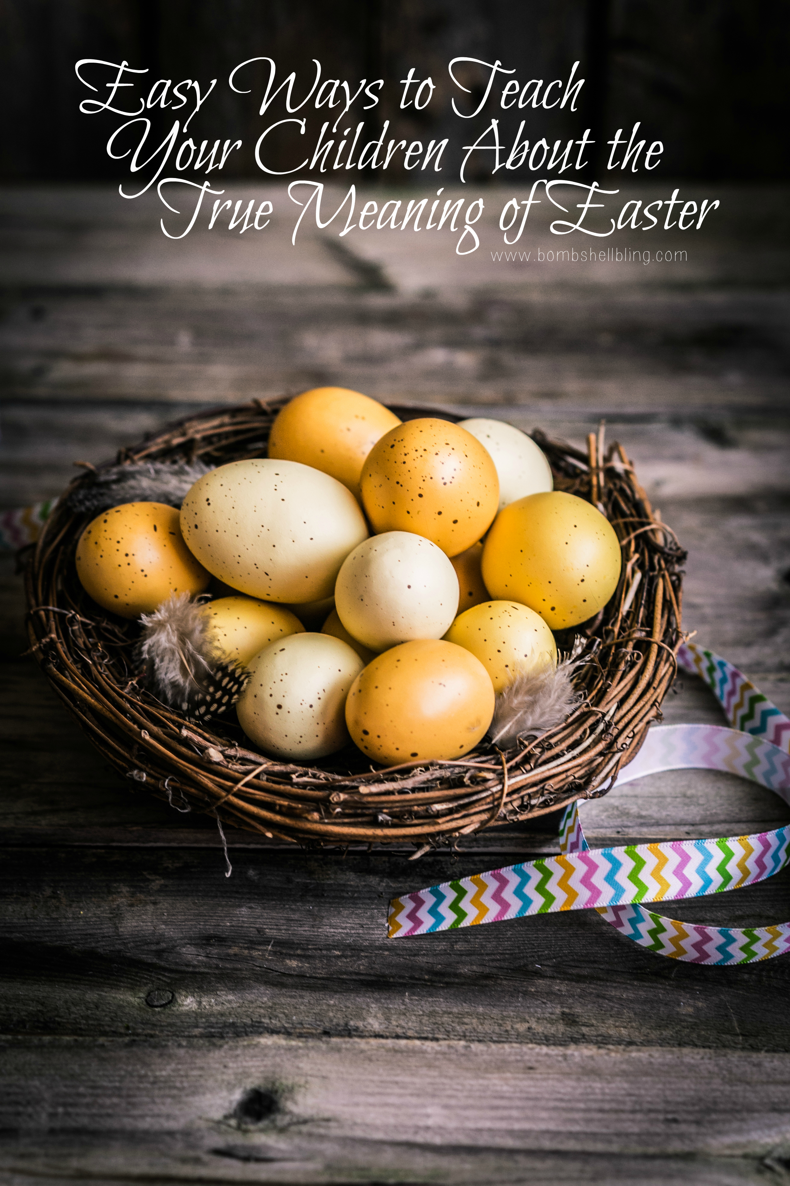 Easy Ways to Teach Your Child Abou the True Meaning of Easter